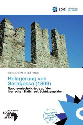 Belagerung von Saragossa (1809) als Buch von