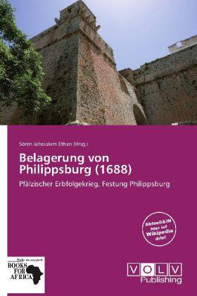 Belagerung von Philippsburg (1688) als Buch von