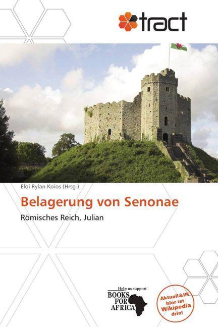 Belagerung von Senonae als Buch von