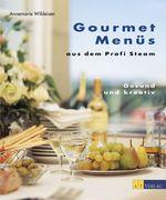 Gourmetmenüs aus dem Profi Steam