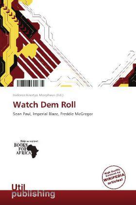 Watch Dem Roll als Buch von
