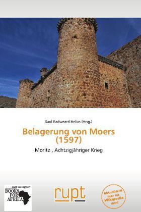Belagerung von Moers (1597) als Buch von