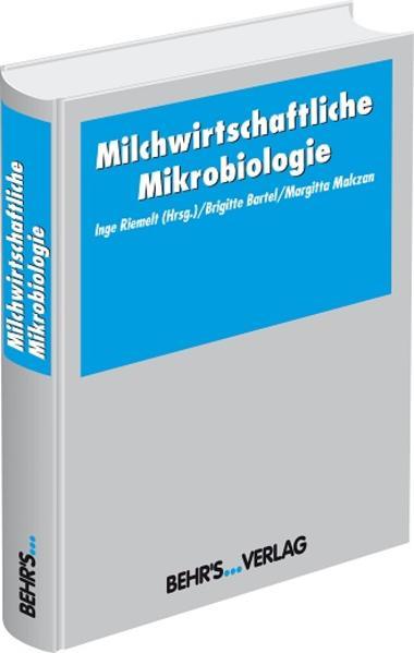 Milchwirtschaftliche Mikrobiologie als Buch