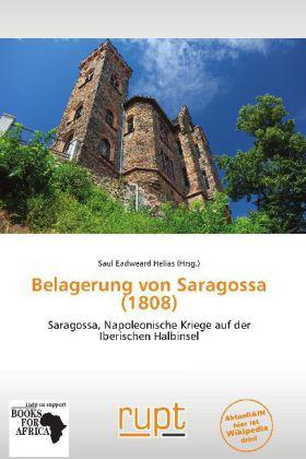 Belagerung von Saragossa (1808) als Buch von
