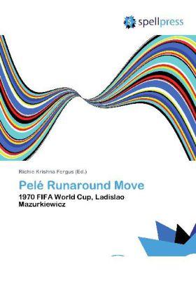 Pelé Runaround Move als Buch von