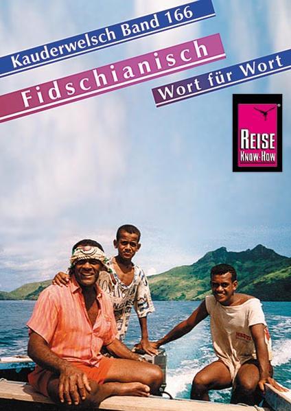 Fidschianisch Wort für Wort. Kauderwelsch als Buch