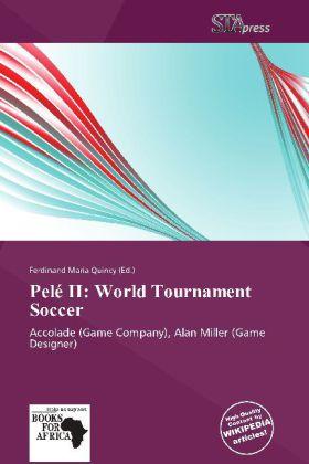 Pelé II: World Tournament Soccer als Buch von