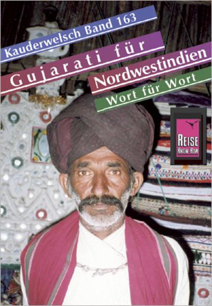 Gujarati für Nordwestindien und Mumbai Wort für Wort. Kauderwelsch als Buch
