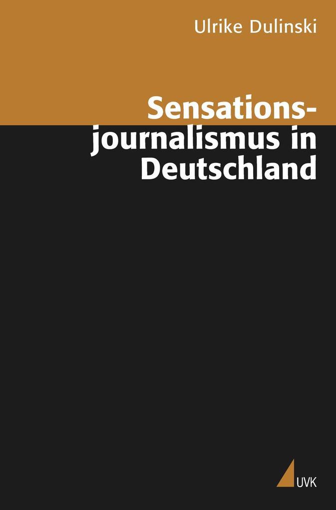 Sensationsjournalismus in Deutschland als Buch