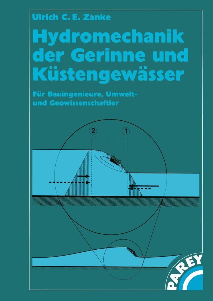 Hydromechanik der Gerinne und Küstengewässer als Buch