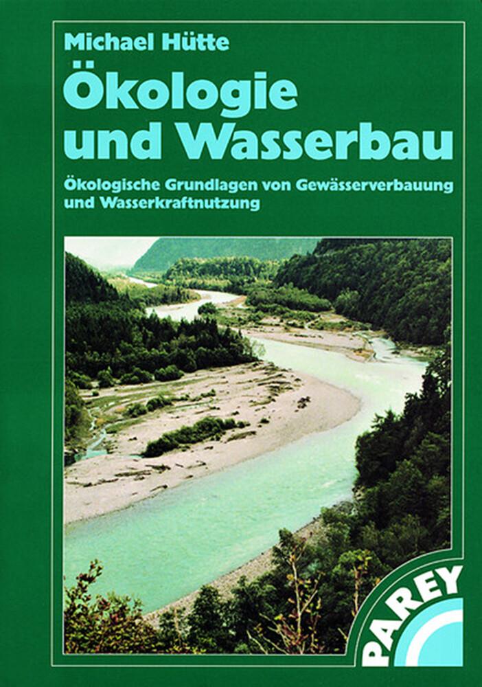 Ökologie und Wasserbau als Buch