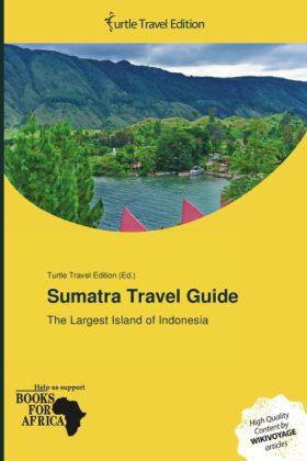 Sumatra Travel Guide als Buch von