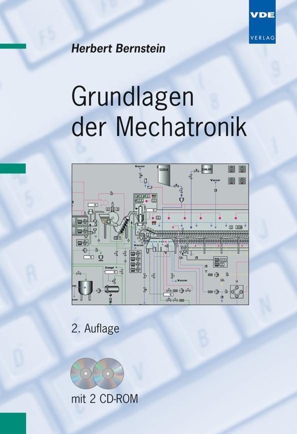 Grundlagen der Mechatronik. Mit CD-ROM als Buch