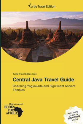 Central Java Travel Guide als Buch von