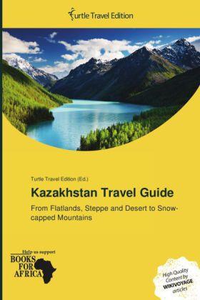 Kazakhstan Travel Guide als Buch von