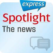 Spotlight express - Kommunikation - Die Nachrichten