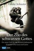 Der Zoo des schwarzen Gottes