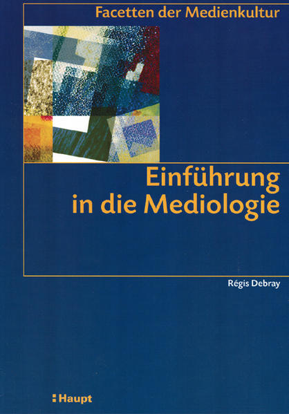 Einführung in die Mediologie als Buch