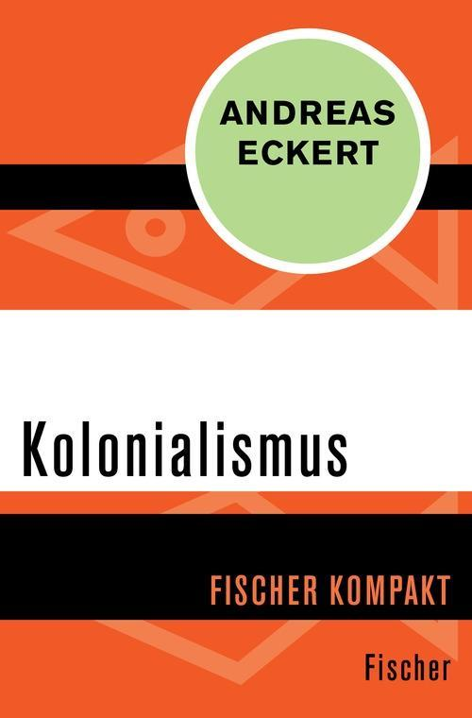 Kolonialismus als eBook Download von Andreas Ec...