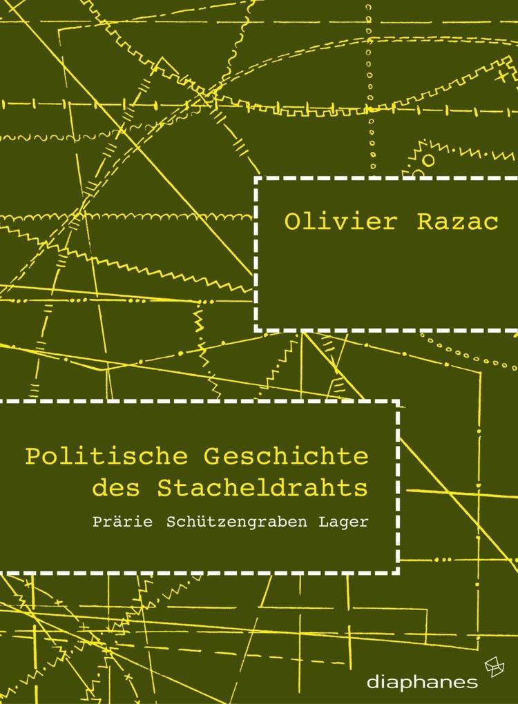 Politische Geschichte des Stacheldrahts als Buch