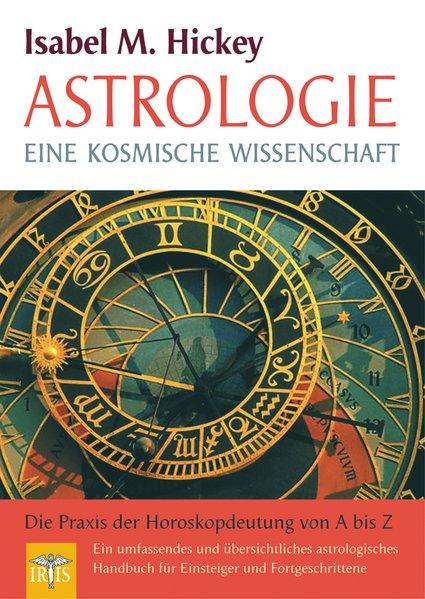 Astrologie - eine kosmische Wissenschaft als Buch