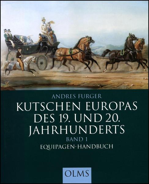 Kutschen Europas des 19. und 20. Jahrhunderts 1 als Buch