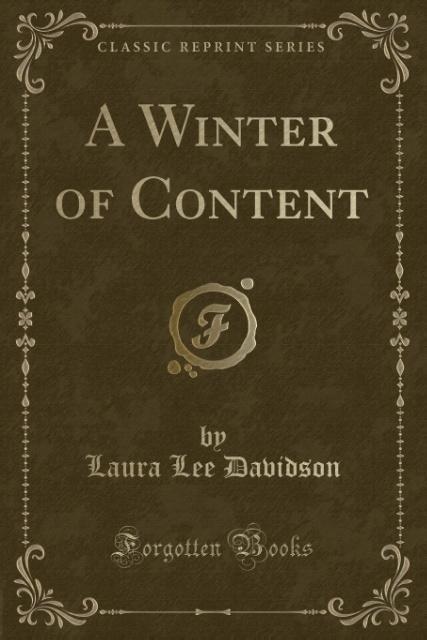 A Winter of Content (Classic Reprint) als Tasch...