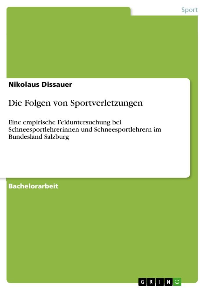 Die Folgen von Sportverletzungen als Buch von N...