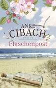 [Anke Cibach: Flaschenpost]