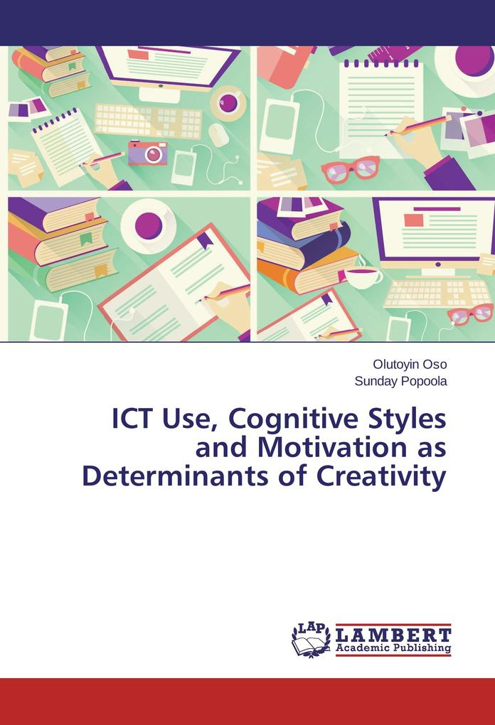 ICT Use, Cognitive Styles and Motivation as Det...
