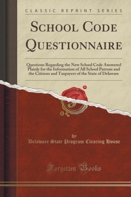 School Code Questionnaire als Taschenbuch von D...