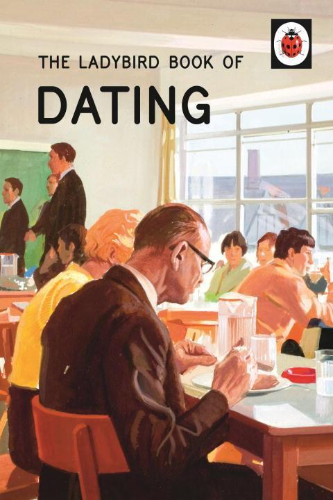 The Ladybird Book of Dating als Buch von Jason ...