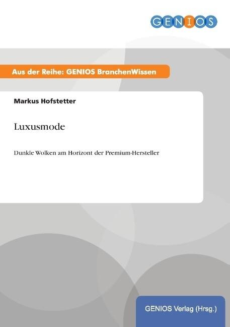 Luxusmode als Buch von Markus Hofstetter