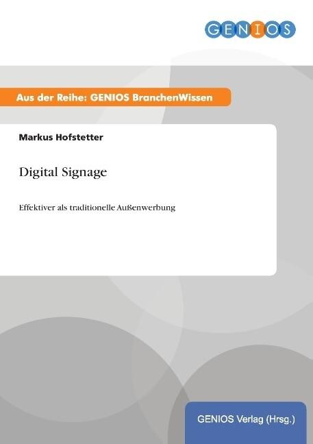 Digital Signage als Buch von Markus Hofstetter