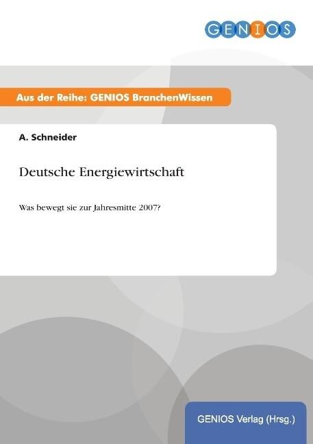 Deutsche Energiewirtschaft als Buch von A. Schn...