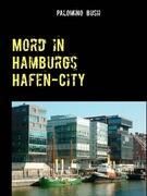 Mord in Hamburgs Hafen-City