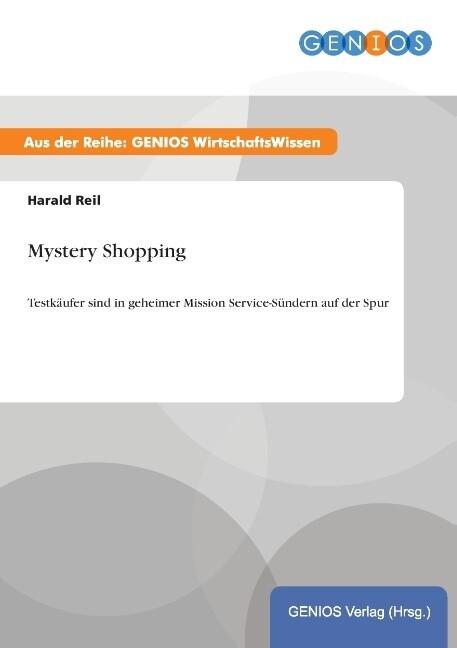 Mystery Shopping als Buch von Harald Reil