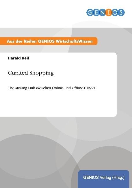 Curated Shopping als Buch von Harald Reil
