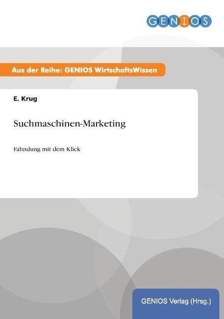 Suchmaschinen-Marketing als Buch von E. Krug
