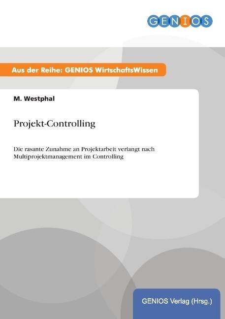 Projekt-Controlling als Buch von M. Westphal