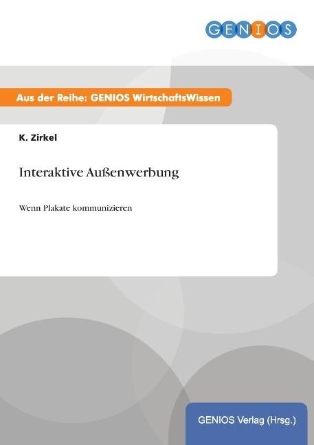 Interaktive Außenwerbung als Buch von K. Zirkel