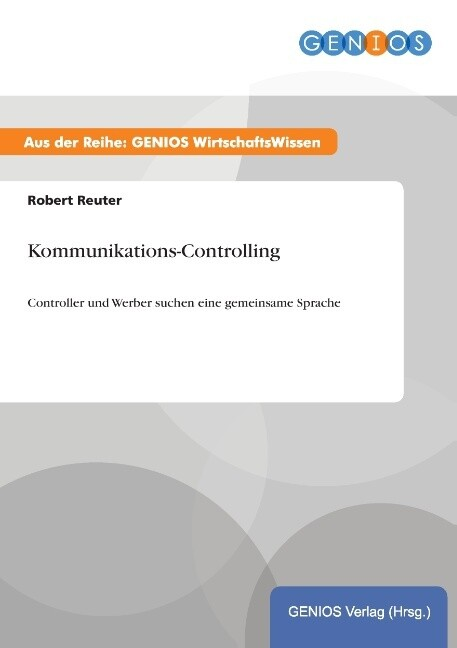 Kommunikations-Controlling als Buch von Robert ...