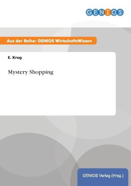 Mystery Shopping als Buch von E. Krug