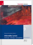 Informelles Lernen, Annäherungen - Problemlagen - Forschungsbefunde