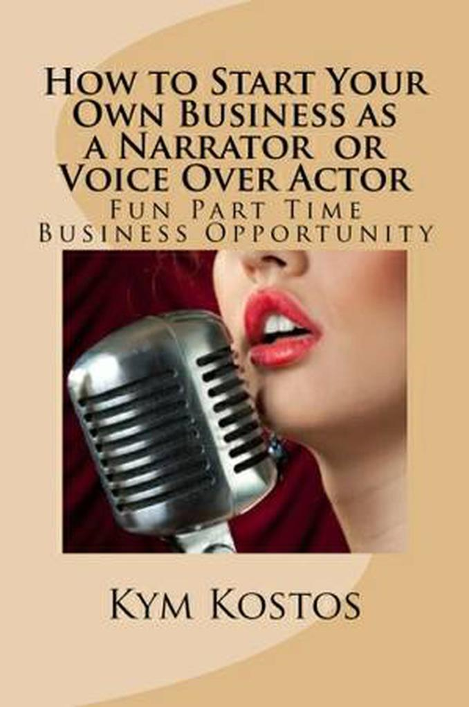 How to Start Your Own Business as a Narrator or...