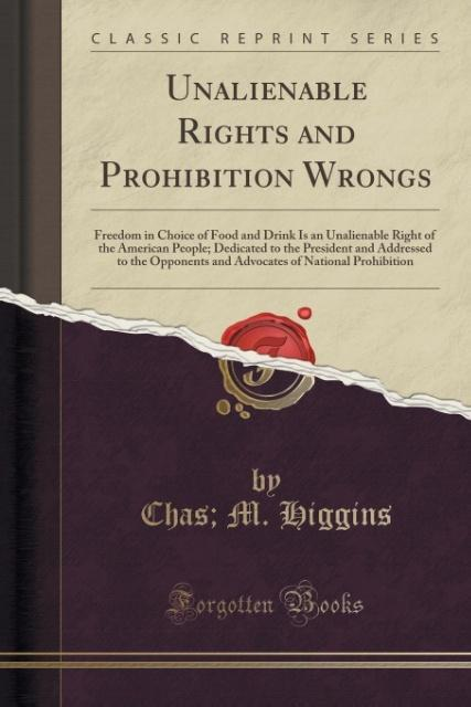 Unalienable Rights and Prohibition Wrongs als T...
