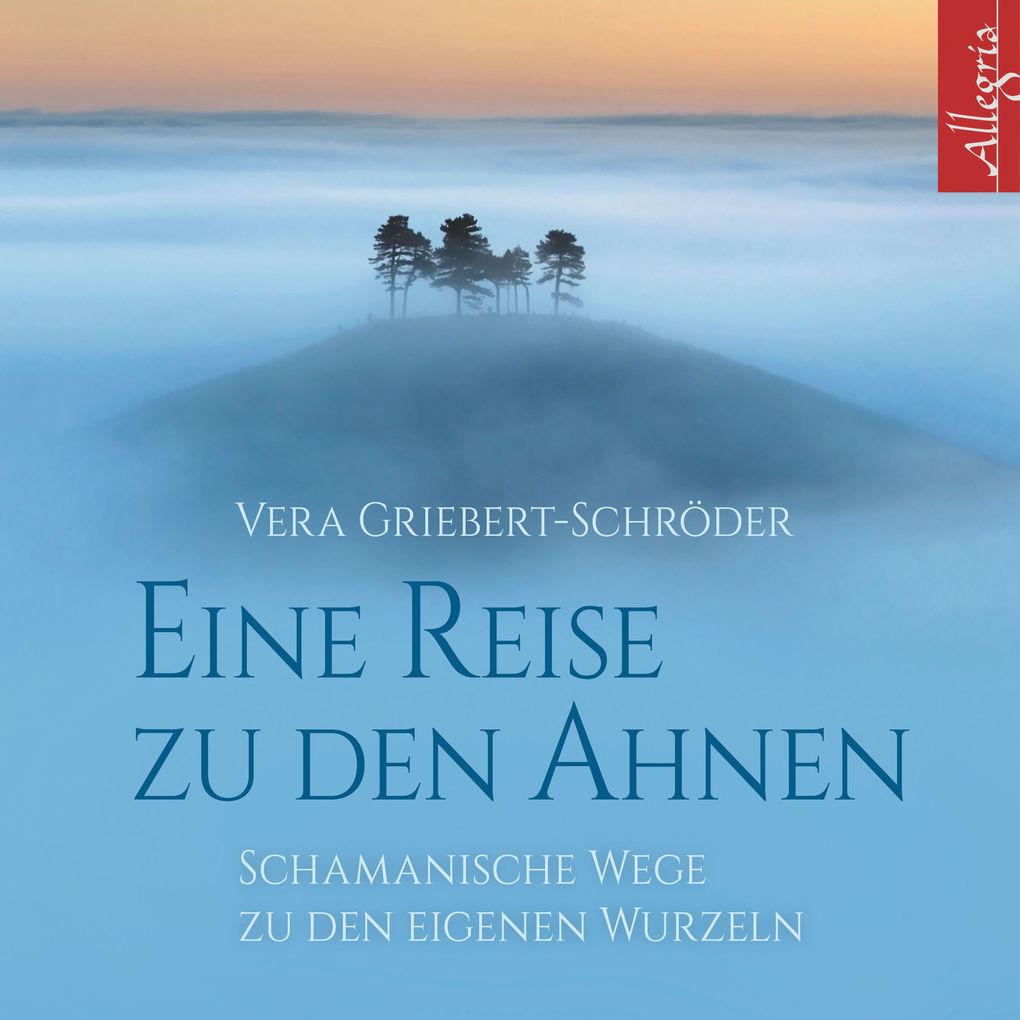 Eine Reise zu den Ahnen als Hörbuch Download vo...