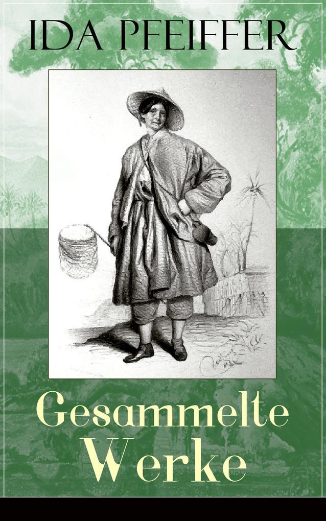 Gesammelte Werke (Vollständige Ausgaben) als eBook