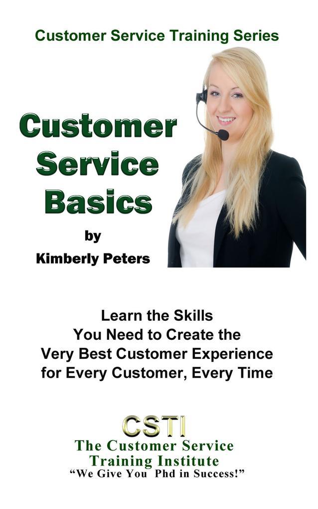 Customer Service Basics (Customer Service Train...