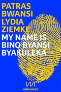 My name is Bino Byansi Byakuleka